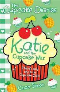 Cupcake Diaries: Katie and the Cupcake War