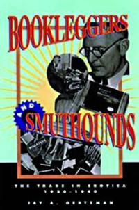 Bookleggers and Smuthounds