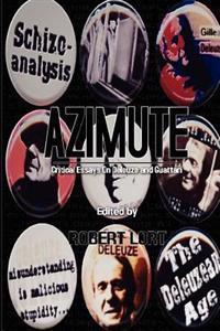 Azimute: Critical Essays on Deleuze and Guattari