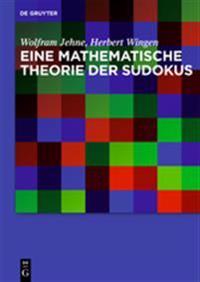 Eine Mathematische Theorie Der Sudokus