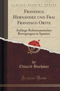 Franzisca Hernandez Und Frai Franzisco Ortiz