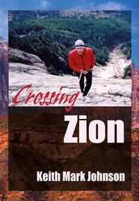 Crossing Zion