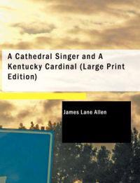 A Cathedral Singer and A Kentucky Cardinal