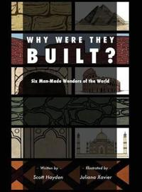 Why Were They Built?