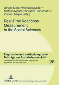 Real-Time Response Measurement in the Social Sciences