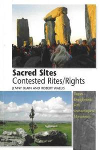 Sacred Sites, Contested Rites/Rights