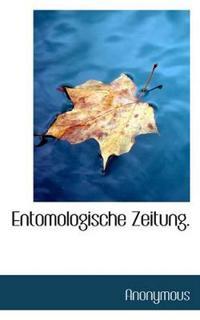 Entomologische Zeitung.