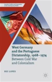 West Germany and the Portuguese Dictatorship, 1968-1974