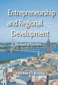 Entrepreneurship and Regional Development