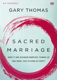 Sacred Marriage: A DVD Study: What If God Designed Marriage to Make Us Holy More Than to Make Us Happy?