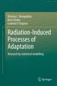 Radiation-Induced Processes of Adaptation