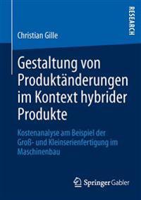 Gestaltung Von Produktänderungen Im Kontext Hybrider Produkte