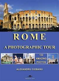 Rome a Photographic Tour