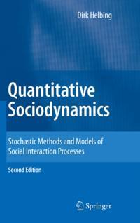 Quantitative Sociodynamics