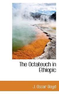 The Octateuch in Ethiopic