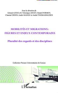 Mobilites et migrations : figures et enjeux contemporains