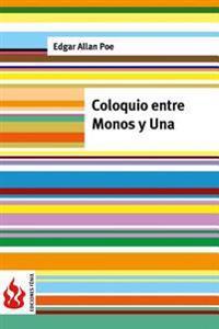 Coloquio Entre Monos y Una: (Low Cost). Edicion Limitada
