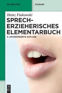 Sprecherzieherisches Elementarbuch