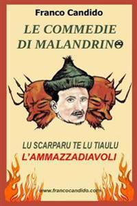 Le Commedie Di Malandrino