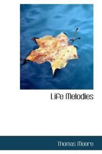 Life Melodies