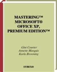 Mastering Microsoft Office XP