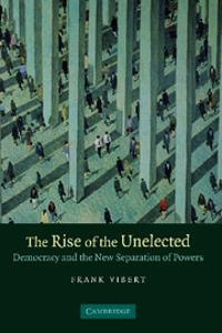 Rise of the Unelected