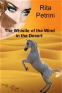 Whistle of the Wind in the Desert