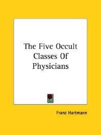 The Five Occult Classes of Physicians