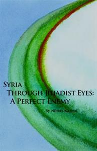 Syria Through Jihadist Eyes