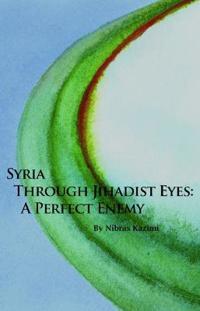 Syria through Jihadist Eyes