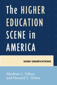 Higher Education Scene in America