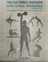 The Natural Method: Functional Exercises