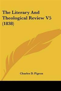 The Literary and Theological Review