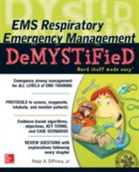 EMS Respiratory Emergency Management DeMYSTiFieD