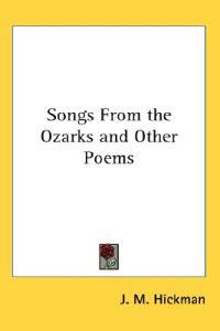 Songs from the Ozarks and Other Poems