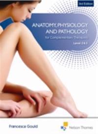Anatomy, Physiology and Pathology Level 2/3 3E E-book