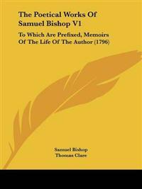 The Poetical Works of Samuel Bishop