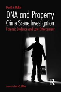 DNA and Property Crime Scene Investigation