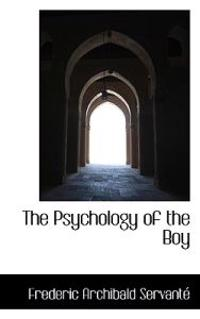 The Psychology of the Boy