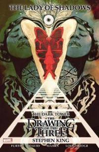 Dark tower: the drawing of the three: lady of shadows