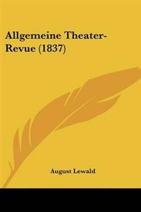 Allgemeine Theater-revue