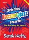 Christmas razzamajazz recorder - ten well known christmas tunes with a feel