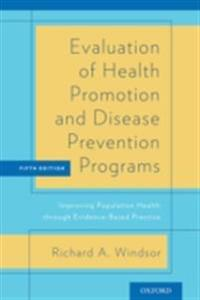 Evaluation of Health Promotion and Disease Prevention Programs