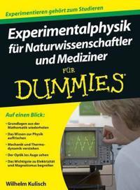 Experimentalphysik fur Naturwissenschaftler und Mediziner fur Dummies