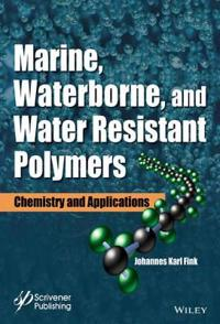 Marine, Waterborne, and Water-Resistant Polymers: Chemistry and Applications