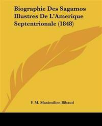 Biographie Des Sagamos Illustres De L'amerique Septentrionale