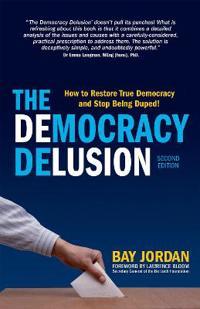 The Democracy Delusion