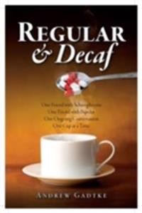 Regular and Decaf