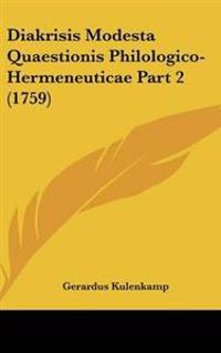 Diakrisis Modesta Quaestionis Philologico-hermeneuticae