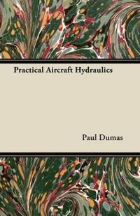 Practical Aircraft Hydraulics